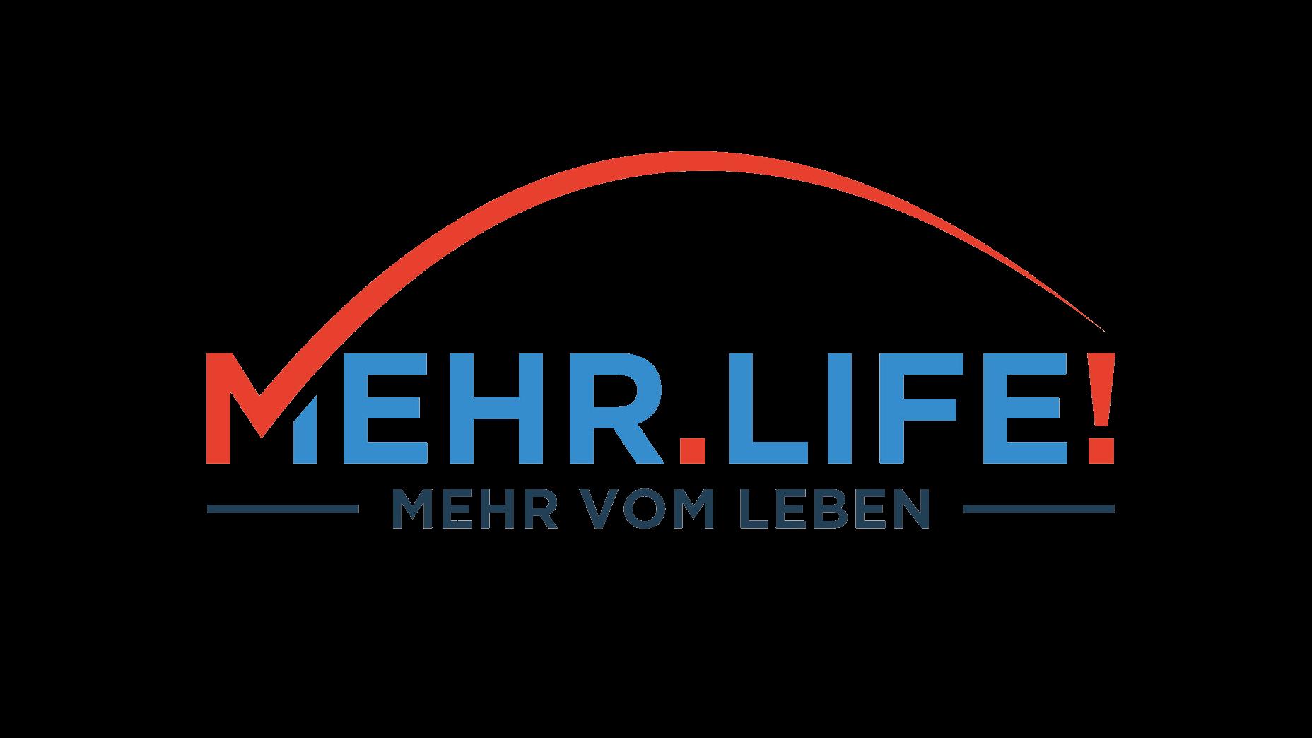 Mehr.Life!